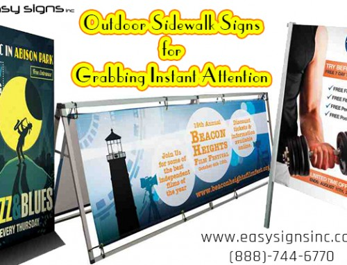 Outdoor Sidewalk Signs for Grabbing Inst