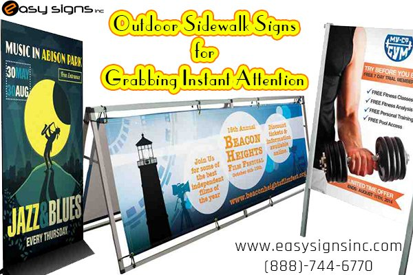 Outdoor Sidewalk Signs for Grabbing Instant Attention