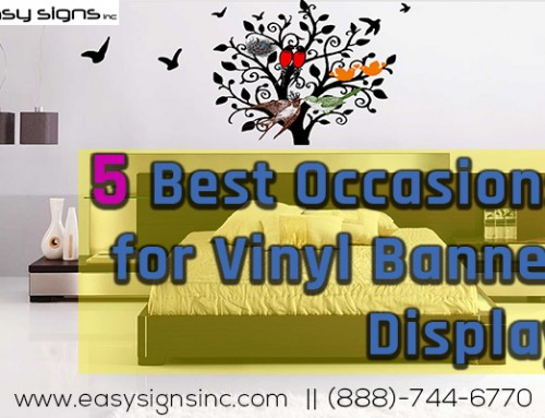 5 Best Occasions for Vinyl Banner Display