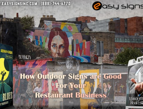 How Outdoor Signs are Good Your Restaurant Business