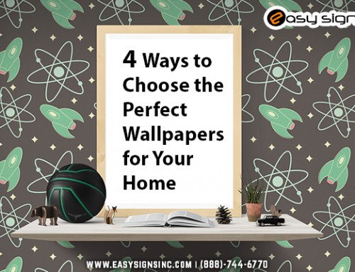 4 Ways to Choose the Perfect Wallpapers for Your Home